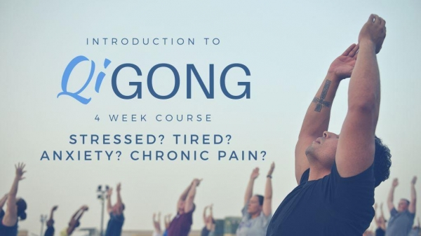 Introduction To Qigong | 4 Week Course