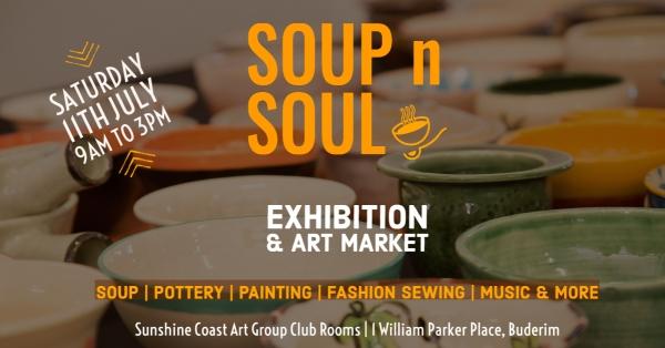 Soup N Soul – Exhibition & Art Market