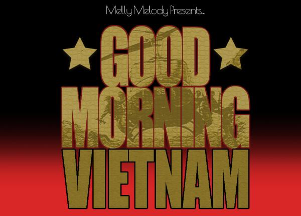 Good Morning Vietnam - Live In Concert!