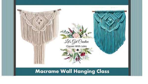 Macrame Wall Hanging Class $90