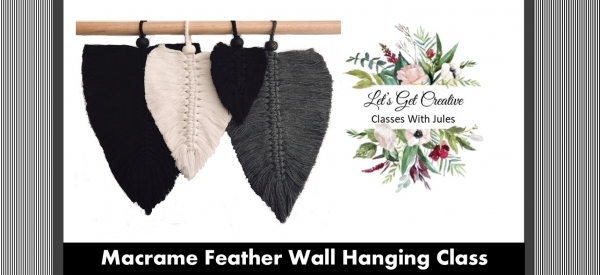 Macrame Feather Workshop $50